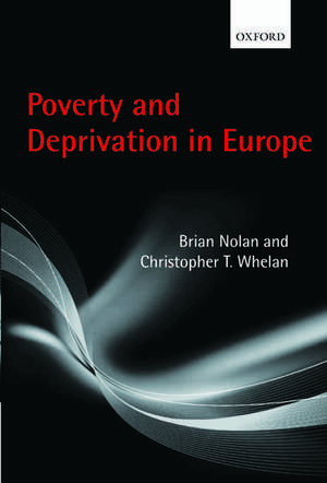 Poverty and Deprivation in Europe