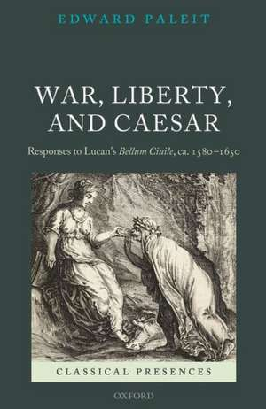 War, Liberty, and Caesar