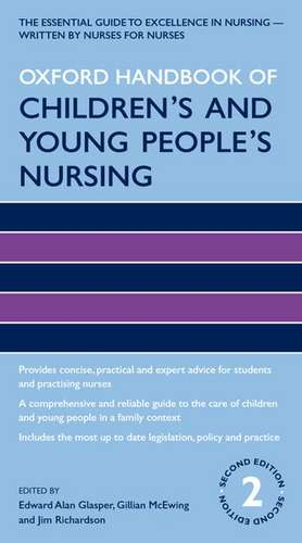 Oxford Handbook of Children's and Young People's Nursing de Edward Alan Glasper