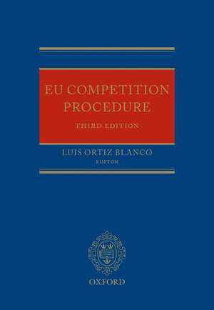 EU Competition Procedure de Luis Ortiz Blanco