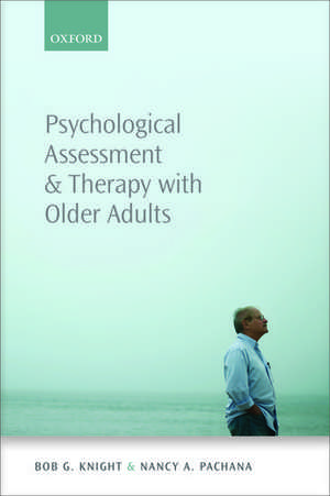 Psychological Assessment and Therapy with Older Adults