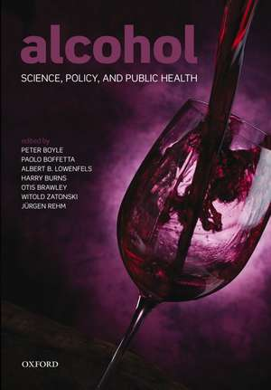 Alcohol: Science, Policy and Public Health de Peter Boyle