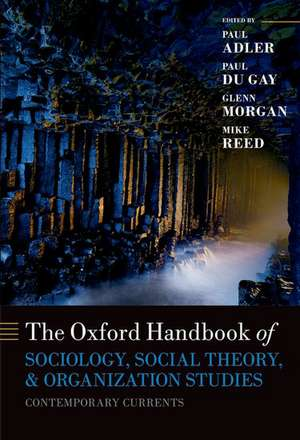 Oxford Handbook of Sociology, Social Theory and Organization Studies