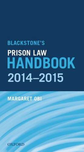 Blackstones Prison Law Handbook