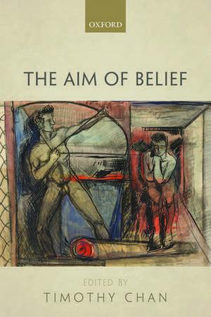 The Aim of Belief de Timothy Chan