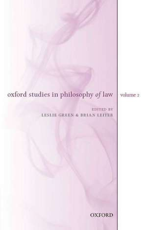 Oxford Studies in Philosophy of Law, Volume 2