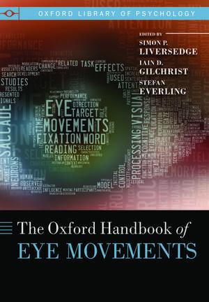 The Oxford Handbook of Eye Movements de Simon Liversedge