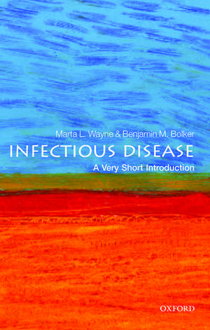Infectious Disease: A Very Short Introduction de Marta Wayne