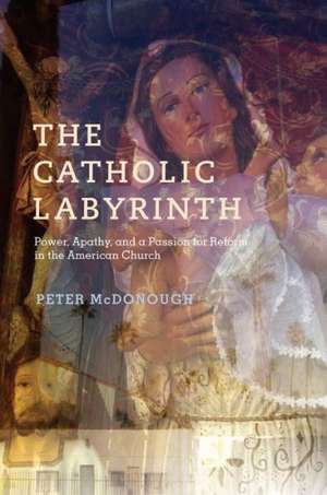 The Catholic Labyrinth