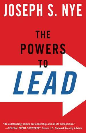 The Powers to Lead de Joseph S. Jr. Nye