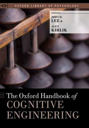 The Oxford Handbook of Cognitive Engineering