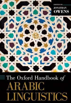 The Oxford Handbook of Arabic Linguistics