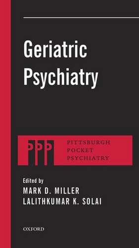 Geriatric Psychiatry de Mark D. Miller