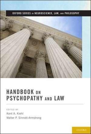 Handbook on Psychopathy and Law de Kent A. Kiehl