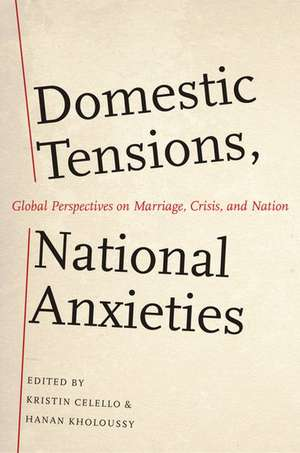 Domestic Tensions, National Anxieties