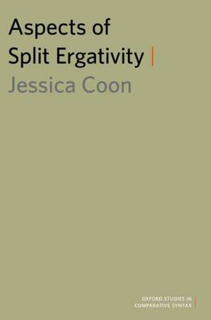 Aspects of Split Ergativity