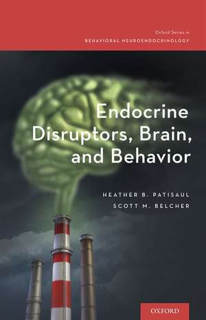Endocrine Disruptors, Brain, and Behavior