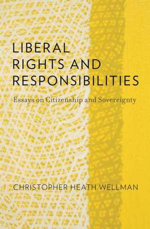Liberal Rights and Responsibilities