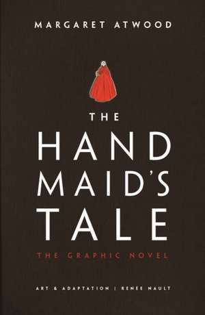 The Handmaid's Tale (Graphic Novel) de Margaret Atwood