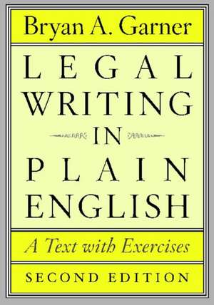 Legal Writing in Plain English, Second Edition imagine