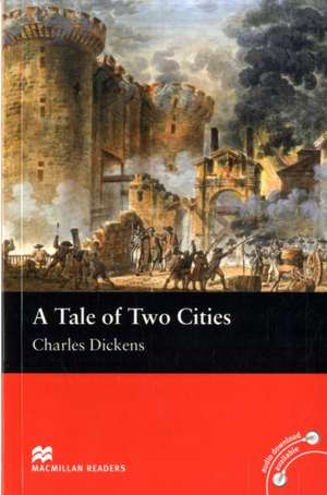 Macmillan Readers Tale of Two Cities A Beginner Without CD de Dickens