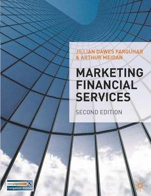 Marketing Financial Services de Jillian Farquhar