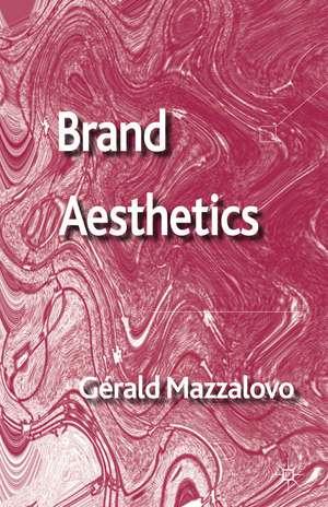 Brand Aesthetics de G. Mazzalovo