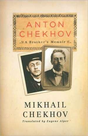 Chekhov, M: Anton Chekhov