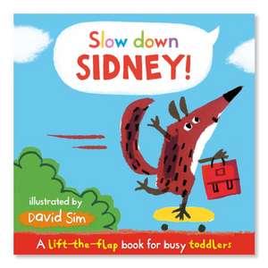 Slow Down, Sidney! imagine