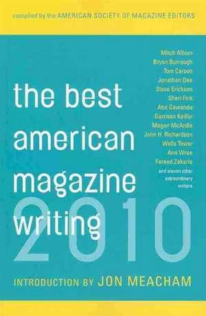 The Best American Magazine Writing 2010 de The American So Editors
