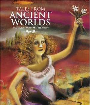 Tales from Ancient Worlds