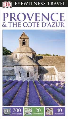 DK Eyewitness Travel Guide Provence and the Côte d'Azur de DK Travel
