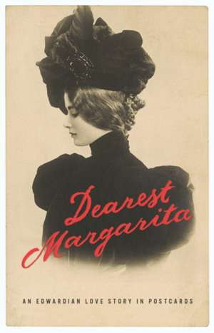 Dearest Margarita imagine