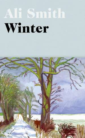 Winter: from the Man Booker Prize-shortlisted author de Ali Smith