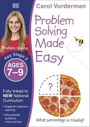 Problem Solving Made Easy Ages 7-9 Key Stage 2 de Carol Vorderman