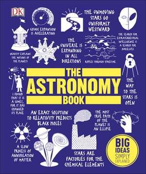 The Astronomy Book: Big Ideas Simply Explained de DK