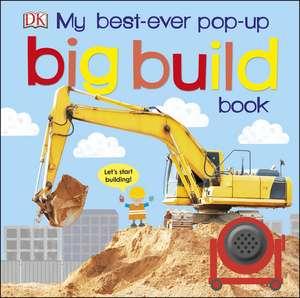 My Best-Ever Pop-Up Big Build Book imagine