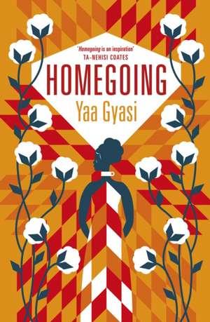 Homegoing Yaa Gyasi de Yaa Gyasi