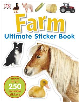 Farm Ultimate Sticker Book de DK