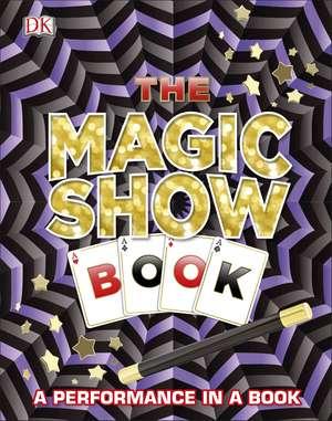 The Magic Show Book de DK