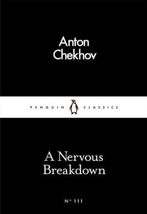 A Nervous Breakdown de Anton Chekhov