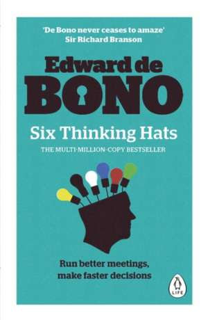 Six Thinking Hats de Edward de Bono
