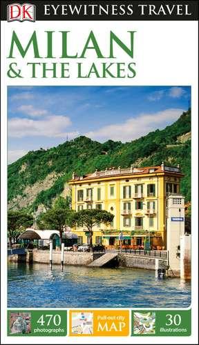 DK Eyewitness Milan and the Lakes de DK Eyewitness