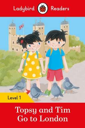 Topsy and Tim: Go to London - Ladybird Readers Level 1 de Jean Adamson