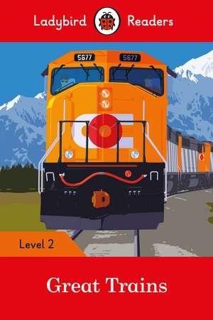 Great Trains- Ladybird Readers Level 2 de Ladybird