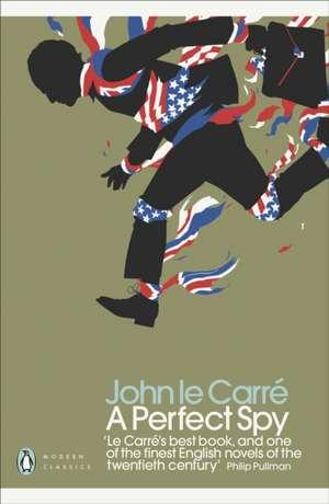 A Perfect Spy de John le Carré