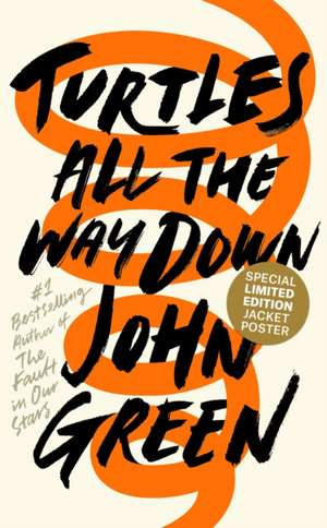 Turtles All the Way Down de John Green