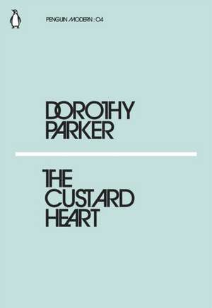 The Custard Heart de Dorothy Parker