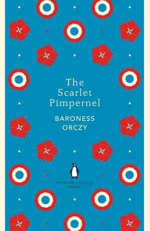 The Scarlet Pimpernel de Baroness Baroness Orczy
