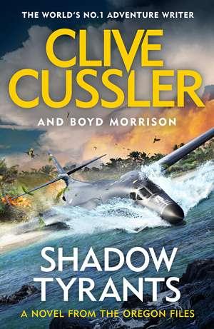 Shadow Tyrants: Oregon Files #13 de Clive Cussler